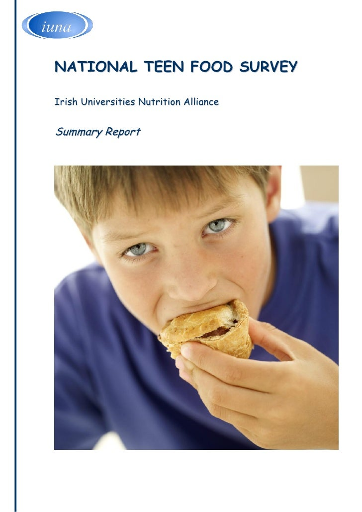 NATIONAL TEEN FOOD SURVEY  Irish Universities Nutrition Alliance   Summary Report