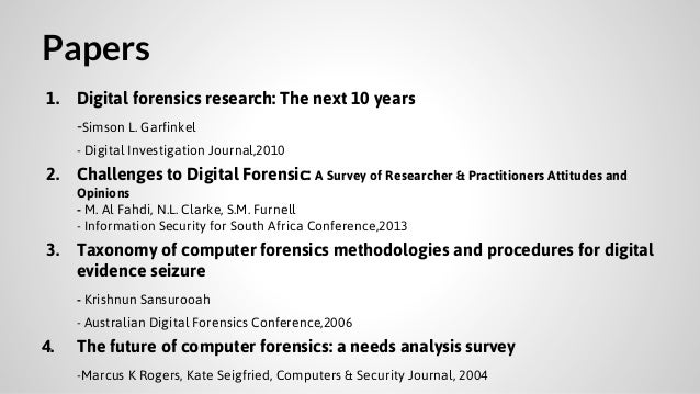 computer forensic term paper Forensic techniques part 2 computer forensics:  forensic professionals would parse paper documents to look for special  forensic techniques, part 1 articles.