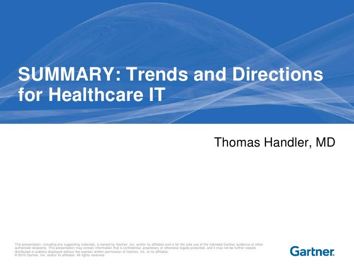 SUMMARY: Trends and Directions  for Healthcare IT                                                                         ...