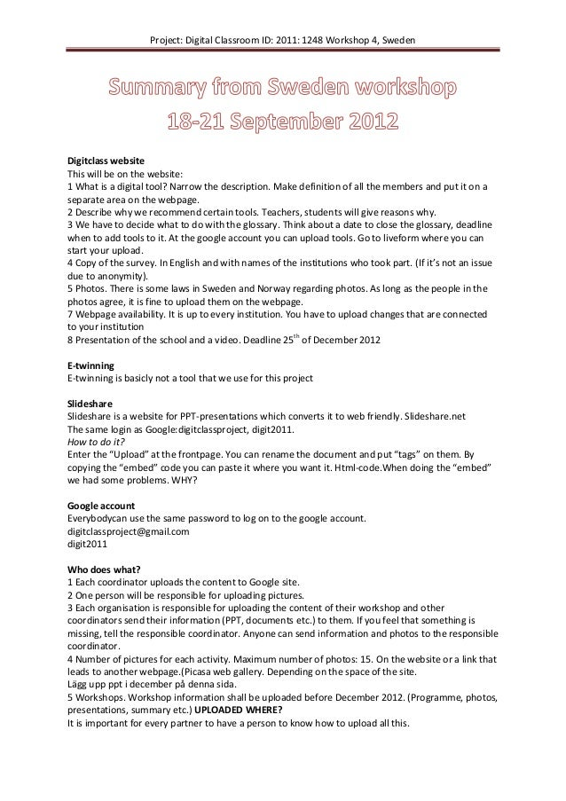 Project: Digital Classroom ID: 2011: 1248 Workshop 4, SwedenDigitclass websiteThis will be on the website:1 What is a digi...