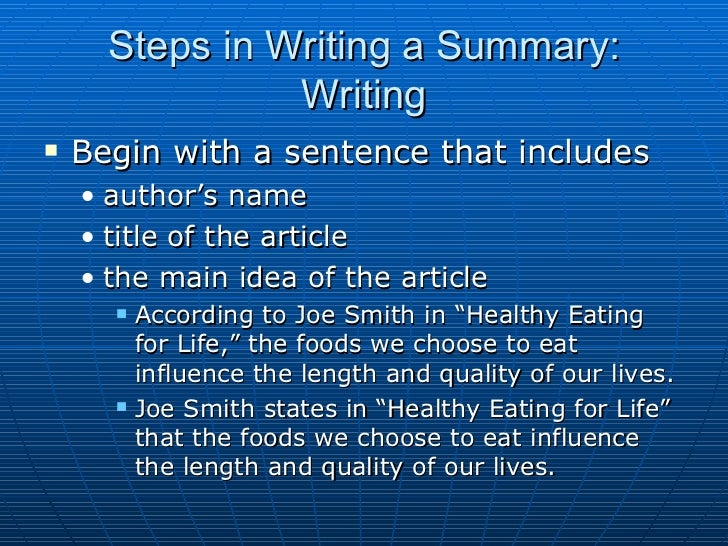 What are some steps that should be taken when writing a Summary?
