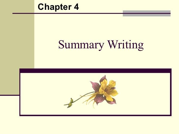 Summary Writing Chapter 4