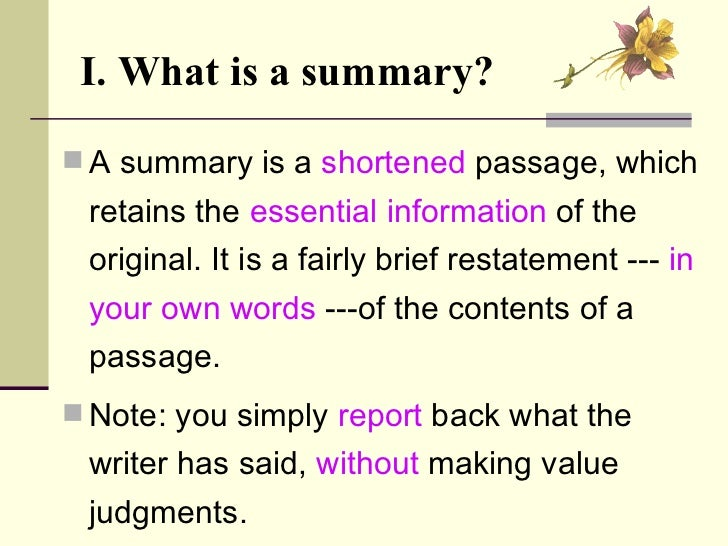 Summary writing ... 3. I. What is a ...