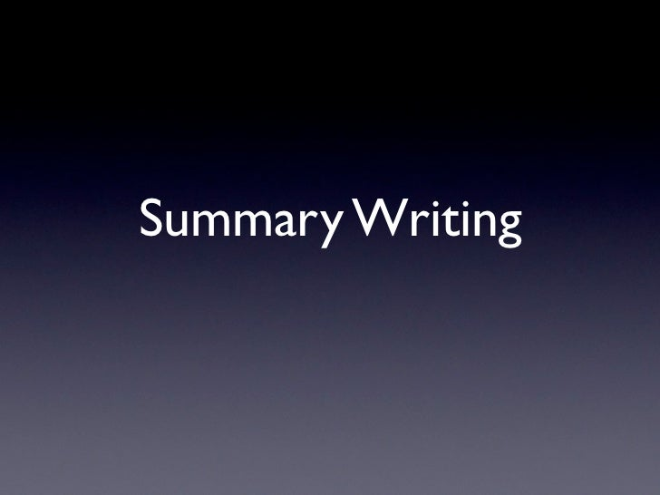 Summary Writing Review