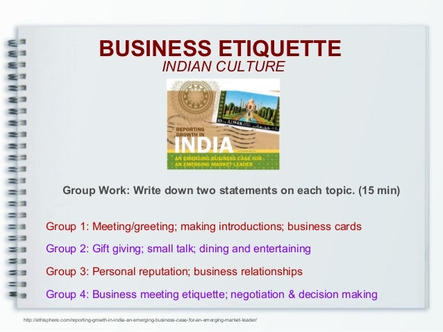 india and its business culture Definition of business culture: model or style of business operations within a company the business culture determines how different levels of staff communicate.