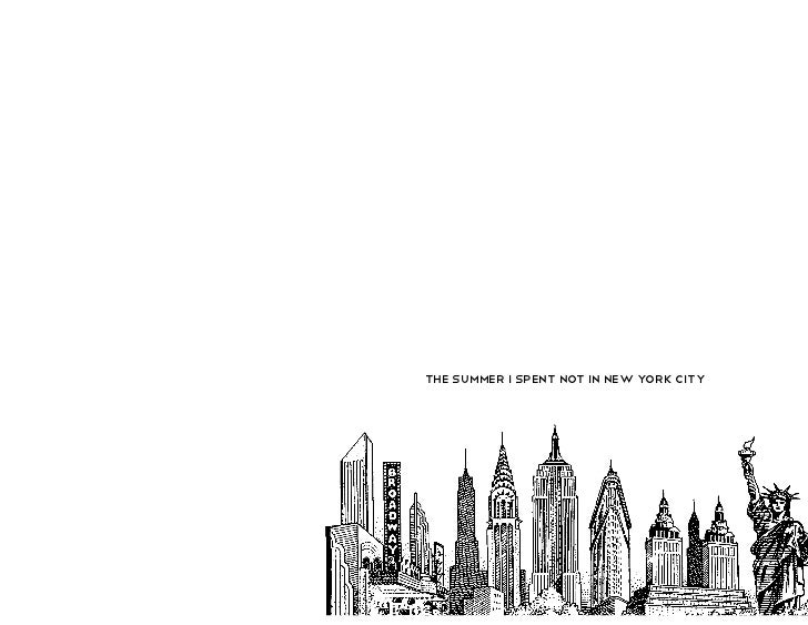 the summer i spent not in new york city