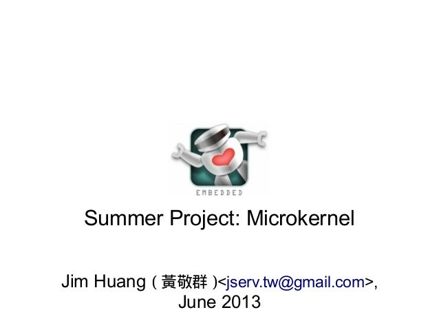 Summer Project: Microkernel (2013)