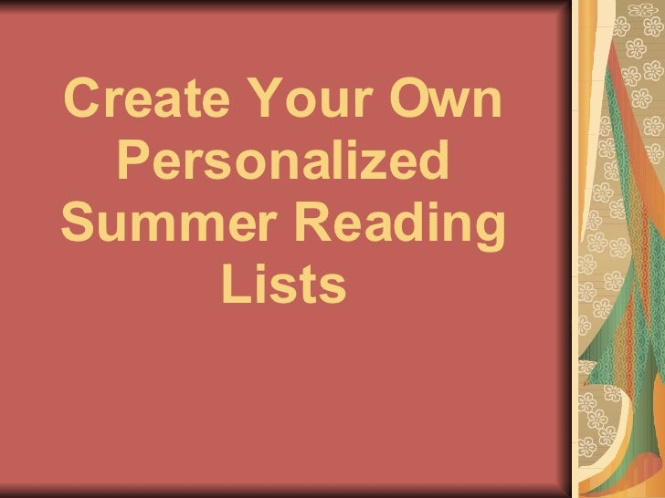 Create Your Own Personalized Summer Reading Lists