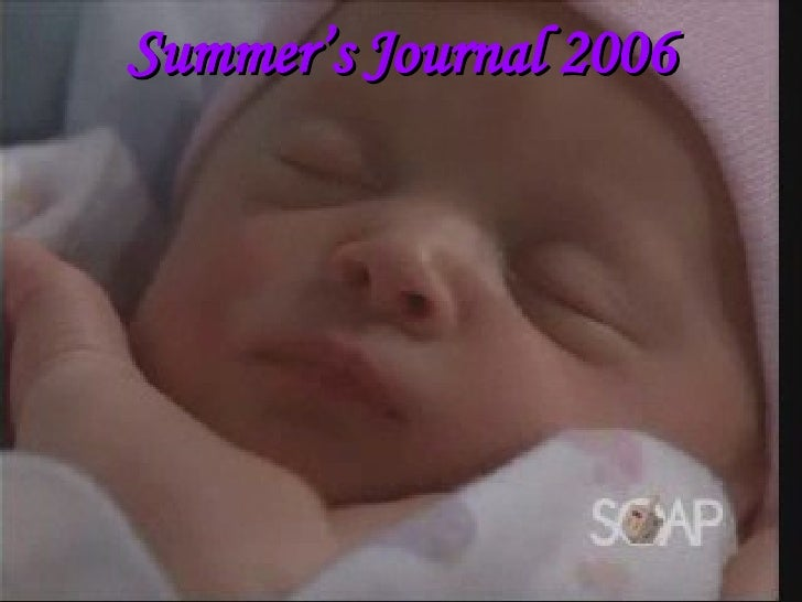 Summer's   Journal 2006