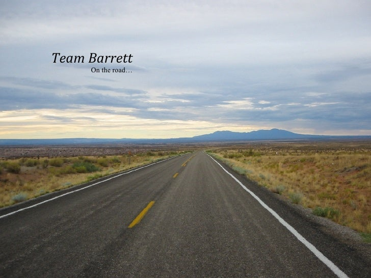Team Barrett On the road…
