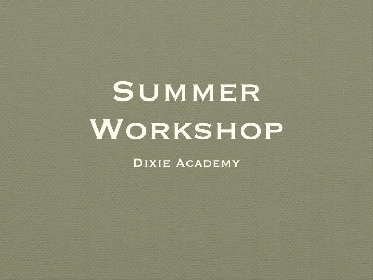 Summer Workshop For Macs Keynote1