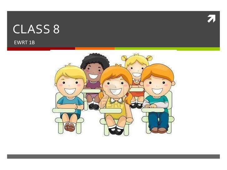CLASS 8EWRT 1B