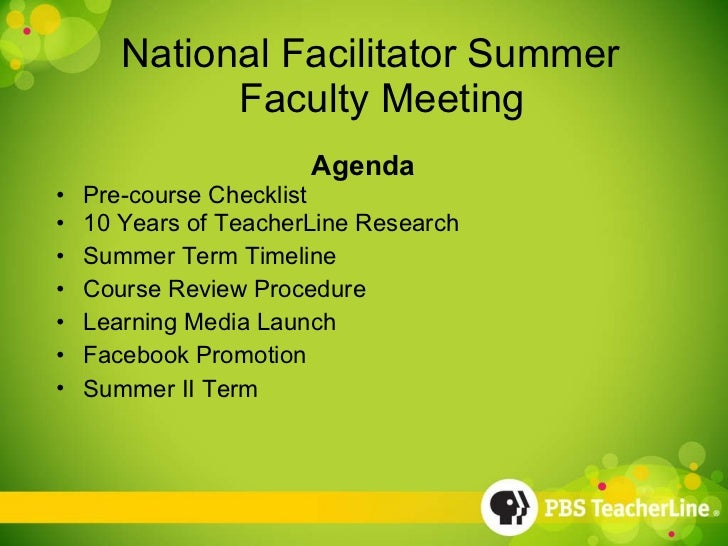 National Facilitator Summer   Faculty Meeting <ul><li>Agenda  </li></ul><ul><li>Pre-course Checklist </li></ul><ul><li>10 ...