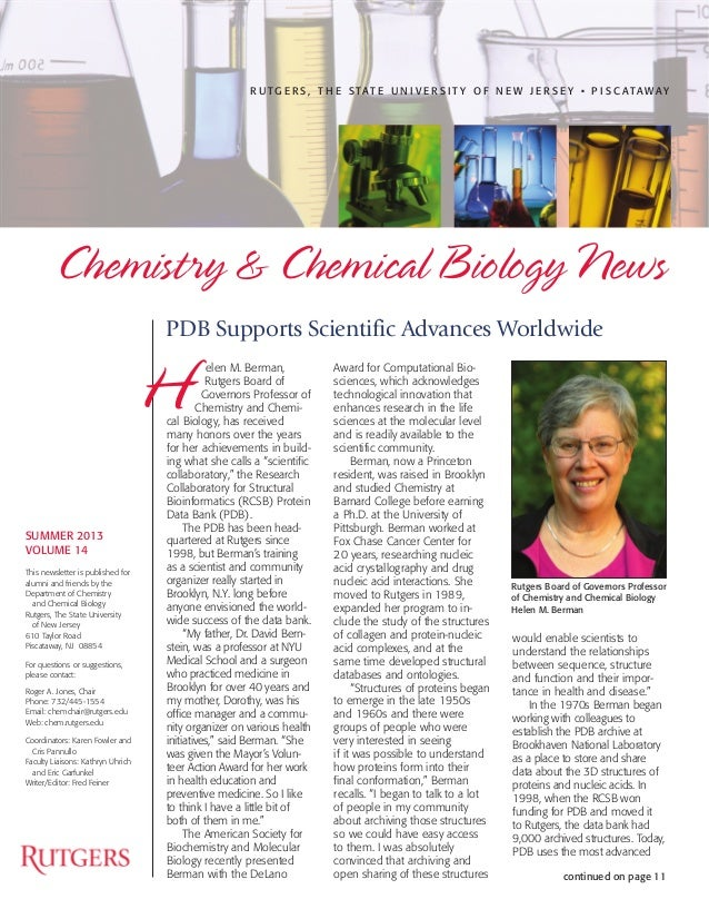 elen M. Berman, Rutgers Board of Governors Professor of Chemistry and Chemi- cal Biology, has received many honors over th...