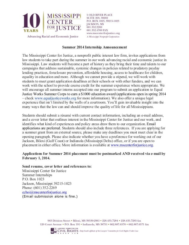 Summer 2014 Internship Announcement The Mississippi Center for Justice, a nonprofit public interest law firm, invites appl...