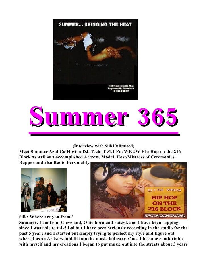 Summer 365                           (Interview with $ilkUnlimited) Meet Summer Azul Co-Host to DJ. Tech of 91.1 Fm WRUW H...