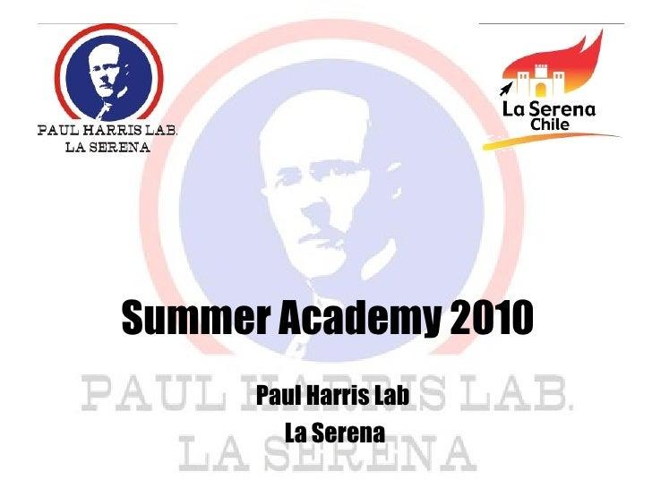 Summer Academy 2010, Paul Harris Lab, La Serena