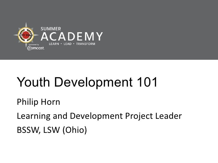 Summer academy 2011.youth development 101