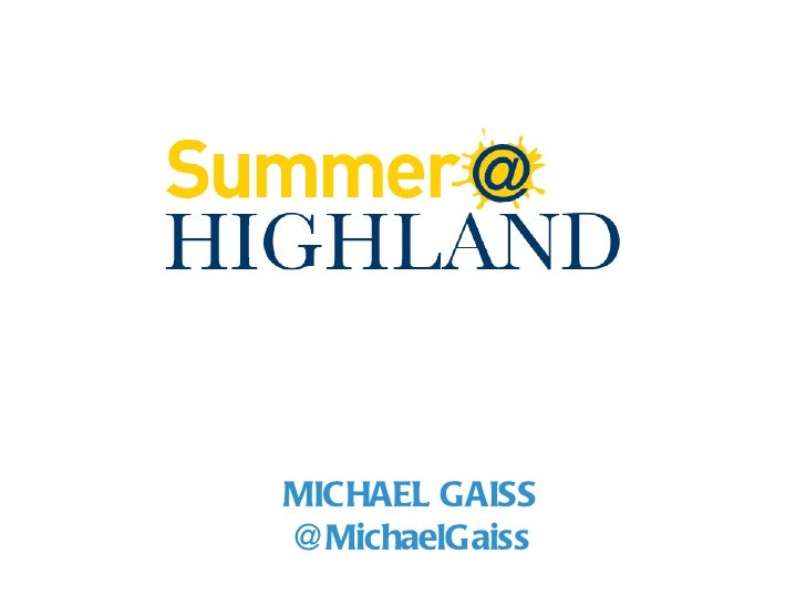 Introduction to Summer@HIGHLAND
