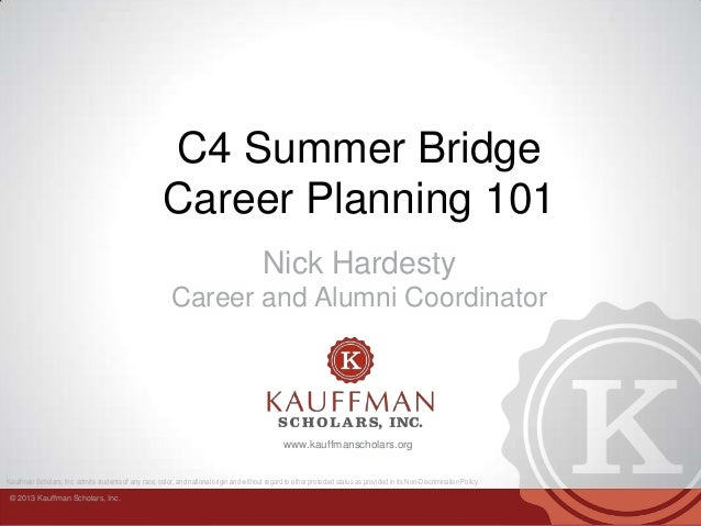 Summer Bridge Career Planning Power Point 2013