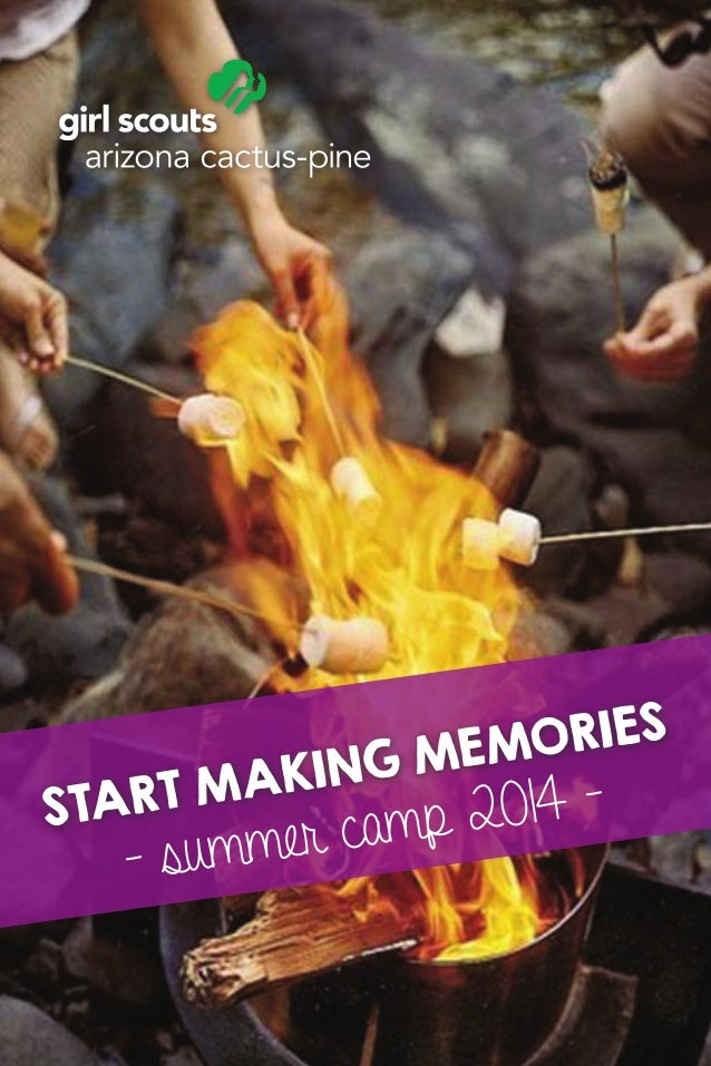 start making memories - summer camp 2014 -