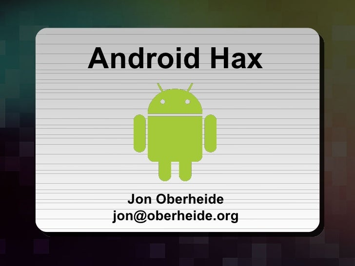 Android Hax