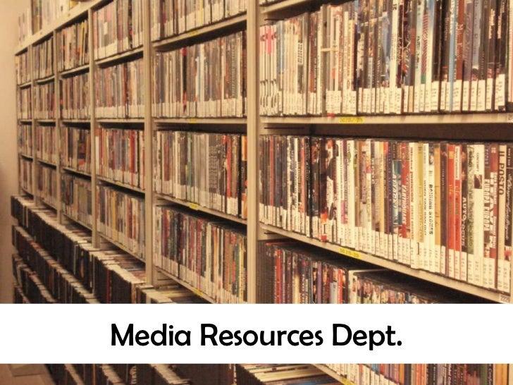 Media Resources Dept.<br />