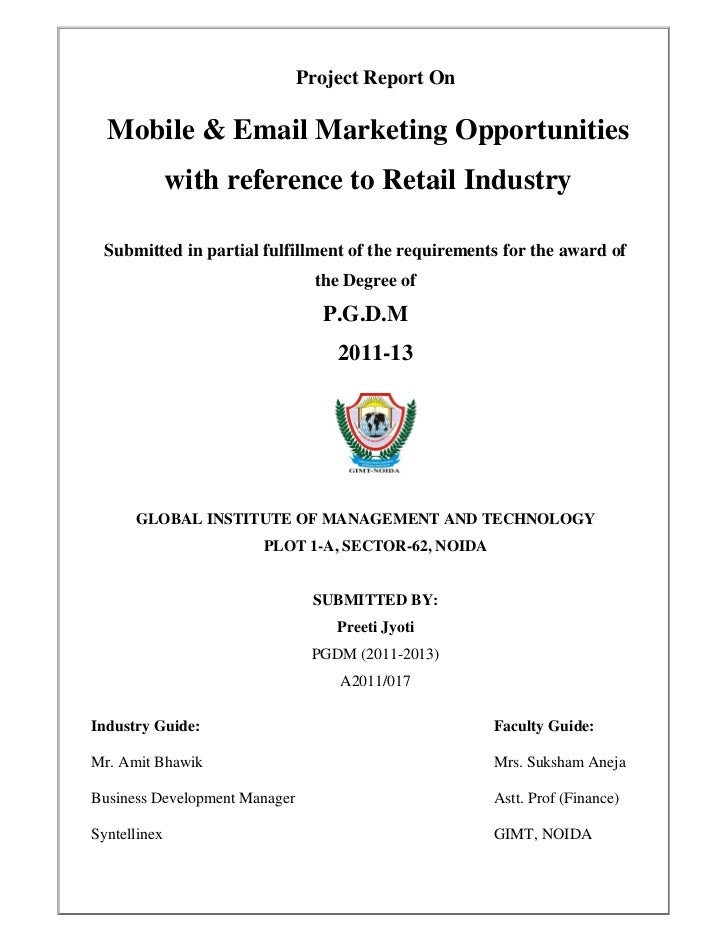 Project Report On  Mobile & Email Marketing Opportunities              with reference to Retail Industry Submitted in part...
