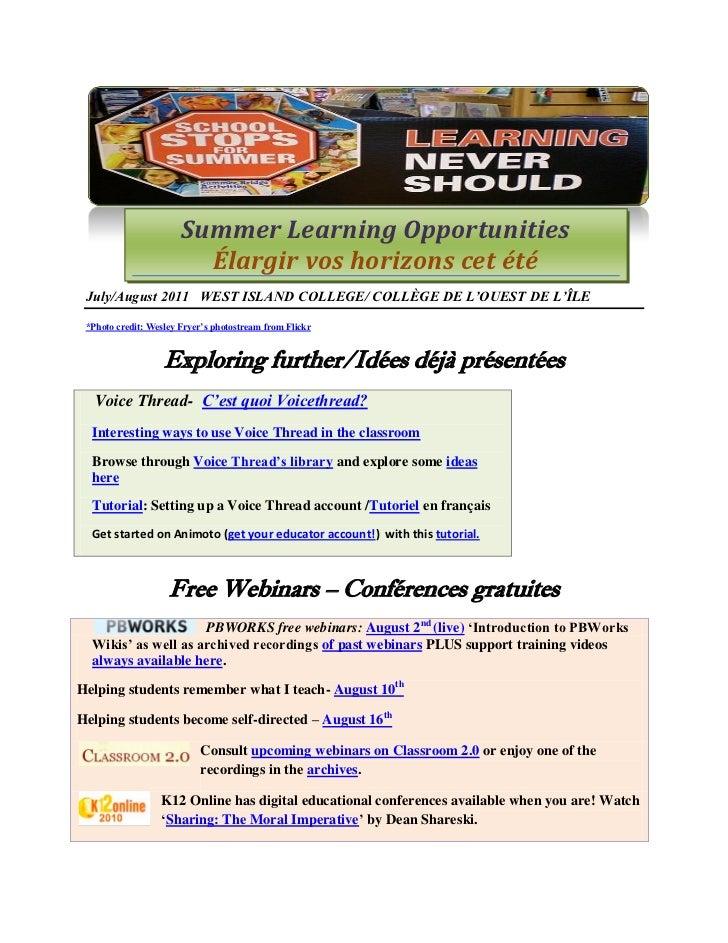 Summer Learning Opportunities                         Élargir vos horizons cet été July/August 2011 WEST ISLAND COLLEGE/ C...