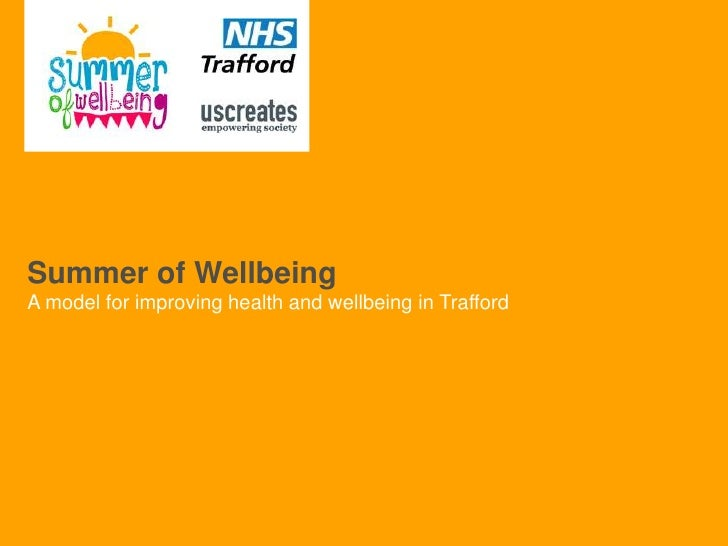 Summer of WellbeingA model for improving health and wellbeing in Trafford