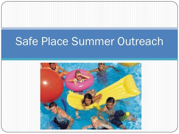 Safe Place Summer Outreach