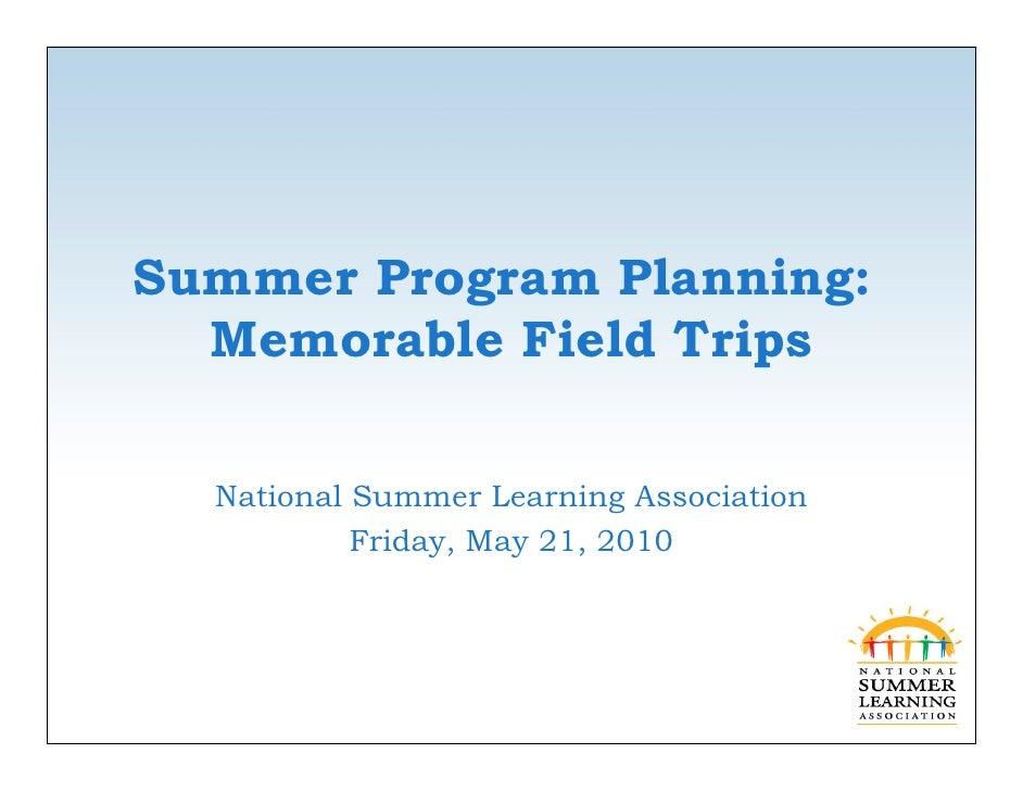 Summer Program Planning: Memorable Field Trips