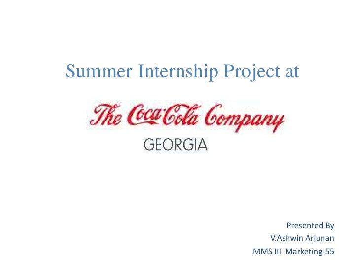 Summer Internship Project at                              Presented By                        V.Ashwin Arjunan            ...