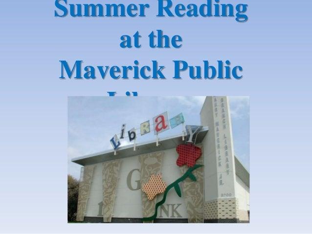 Summer Reading at the Maverick Public Library