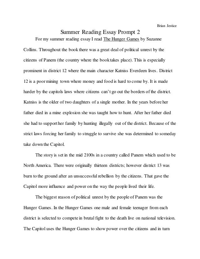Brian Jestice Summer Reading Essay Prompt 2 For my summer reading essay I read The Hunger Games by Suzanne Collins. Throug...