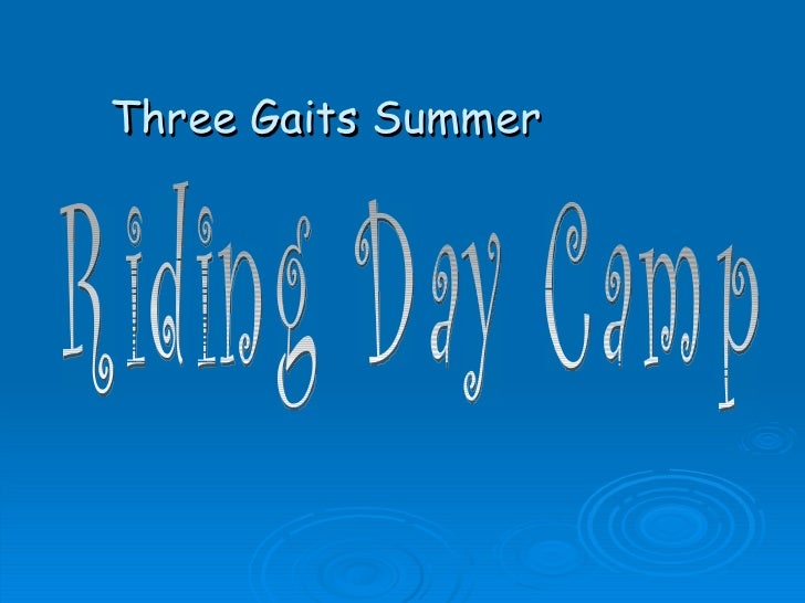 Three Gaits Summer Riding Day Camp