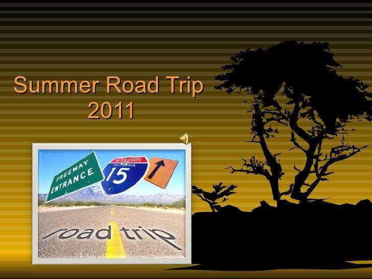 Summer road trip 2011