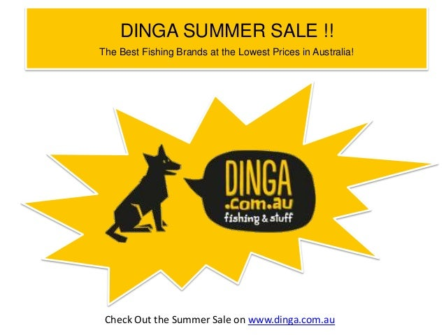 DINGA SUMMER SALE !! The Best Fishing Brands at the Lowest Prices in Australia!  Check Out the Summer Sale on www.dinga.co...