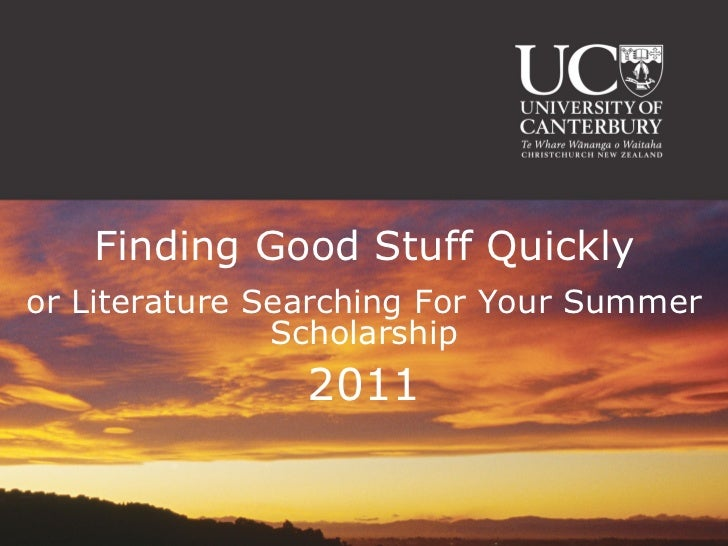 Literature Searching For Your Summer Scholarship 2011 - Biology and Geology