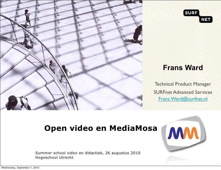 Summerschool - Open Video en MediaMosa -26 augustus 2010