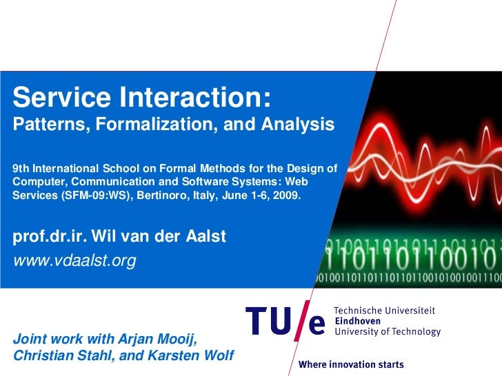Service Interaction:Patterns, Formalization, and Analysis9th International School on Formal Methods for the Design ofCompu...