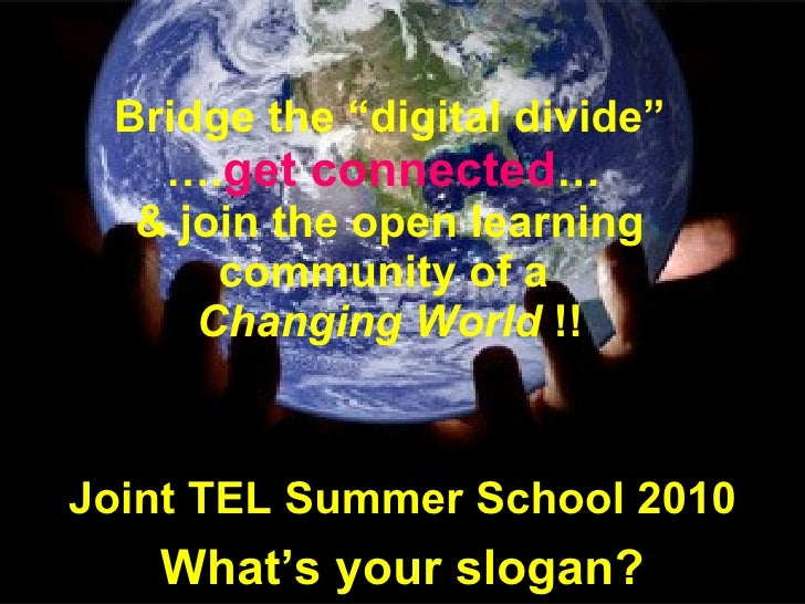 "WebQuest:""Bridge  your digital divide"", JTELSS 2010"