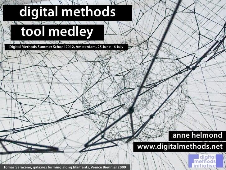 Digital Methods Tool Medley. Digital Methods Summer School 2012