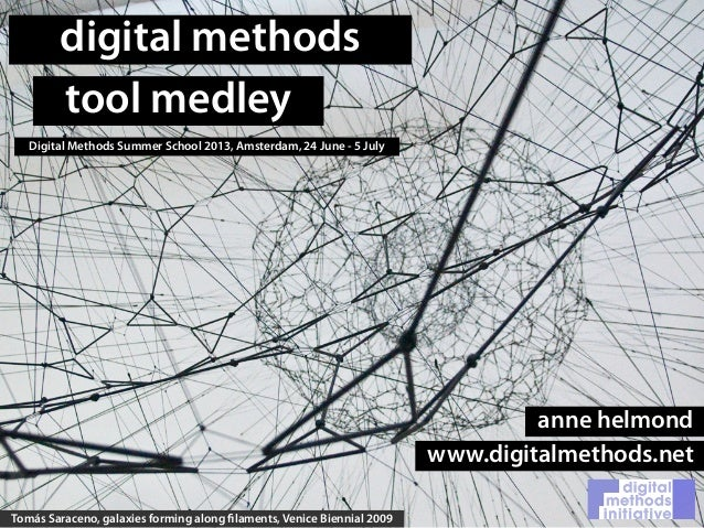 Digital Methods Summer School 2013 Tool Medley
