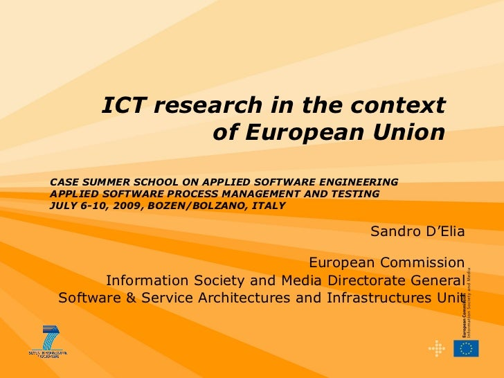 Sandro D'Elia European Commission Information Society and Media Directorate General Software & Service Architectures and I...