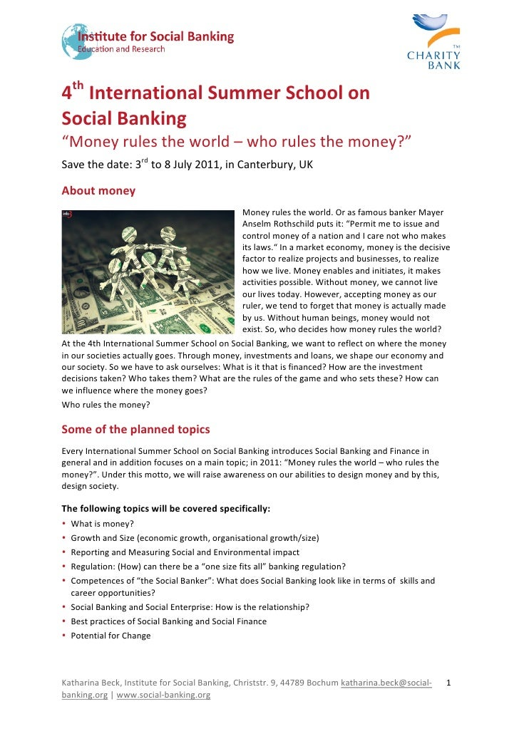 """4thInternationalSummerSchoolon SocialBanking """"Moneyrulestheworld–whorulesthemoney?"""" Savethedate:..."""