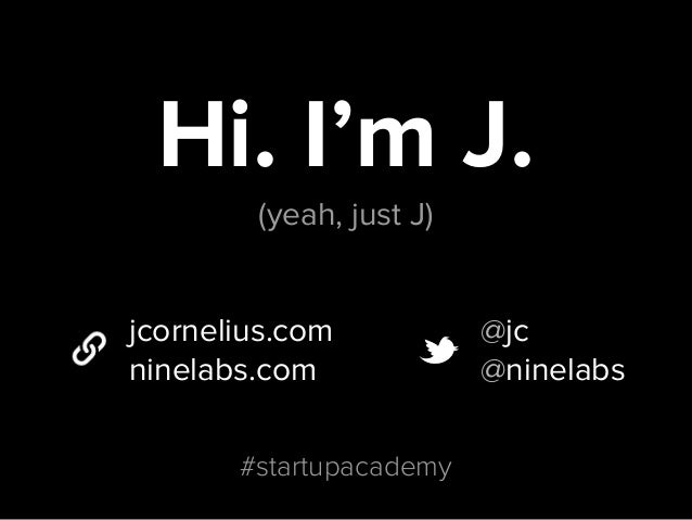 Summer Startup Academy Session 3 with J Cornelius