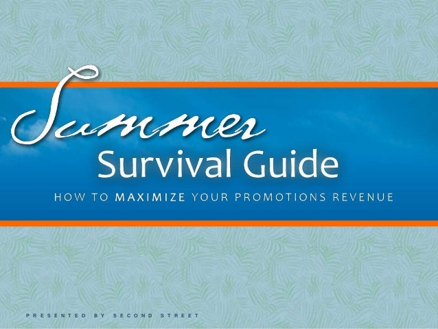 Summer Promotions Survival Guide