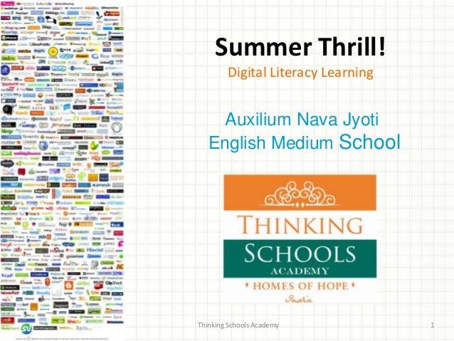 Summer Thrill!        Digital Literacy Learning    Auxilium Nava Jyoti   English Medium SchoolThinking Schools Academy    ...