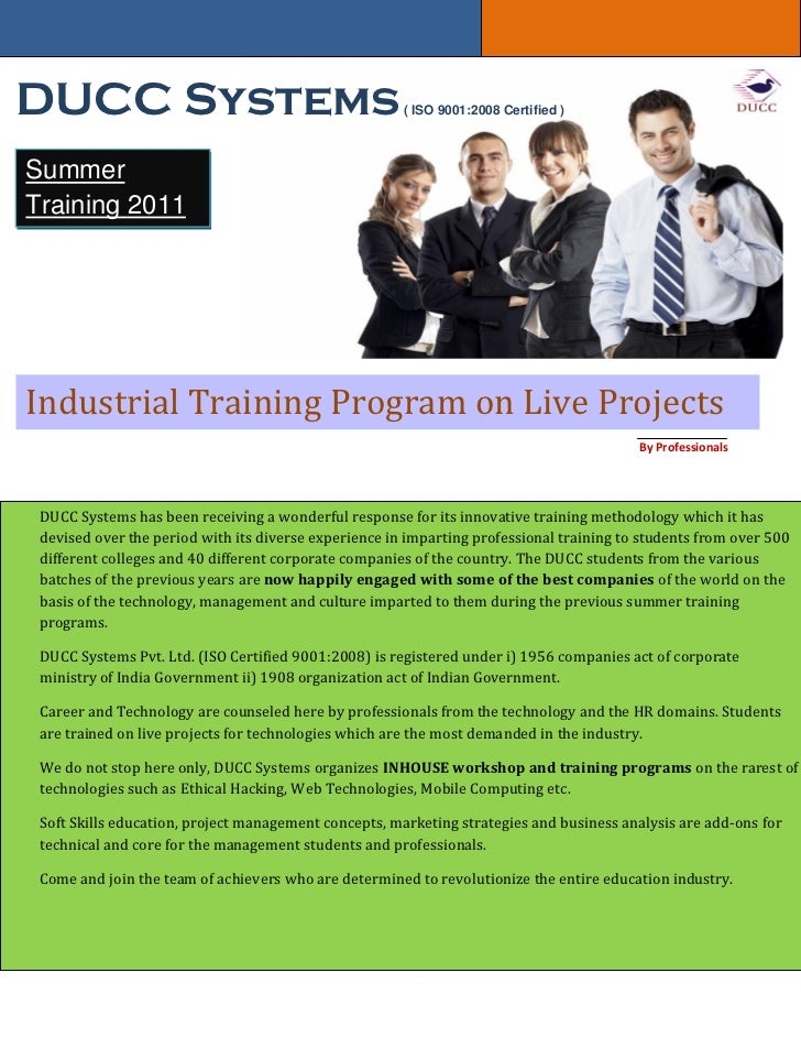 DUCC Systems                                           ( ISO 9001:2008 Certified )SummerTraining 2011Industrial Training P...